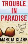 Trouble in Paradise (Rachel Knight, #2.5)