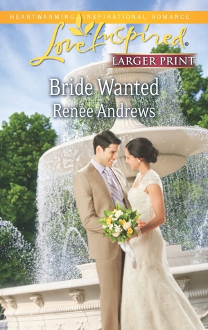 Bride Wanted by Renee Andrews