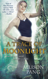 A Trace of Moonlight (Abby Sinclair, #3)