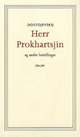 Herr Prokhartsjin og andre fortellinger Fyodor Dostoyevsky