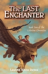 The Last Enchanter