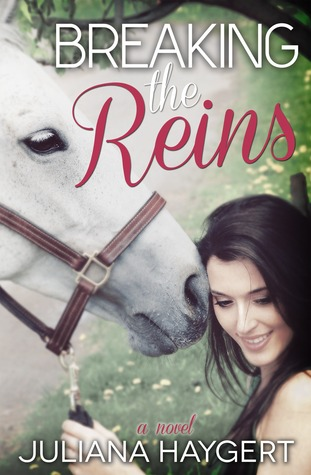 Breaking the Reins (Breaking, #1)