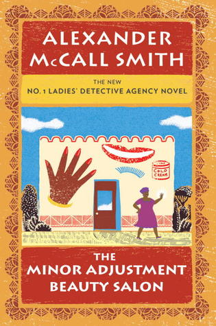 The Minor Adjustment Beauty Salon (No. 1 Ladies Detective Agency, #14)