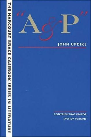 an analysis of characters in ap by john updike On american consumerism: an analysis of john updike's a & p a surface reading of john updike's a & p reveals a story about a young man's impulse to take a stand and face the consequences of his decision.