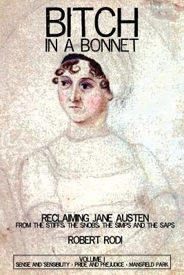 bitch in a bonnet robert rodi book jane austen literary criticism analysis
