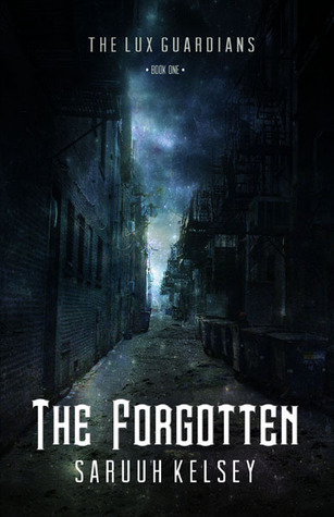 The Forgotten (The Lux Guardians, #1)