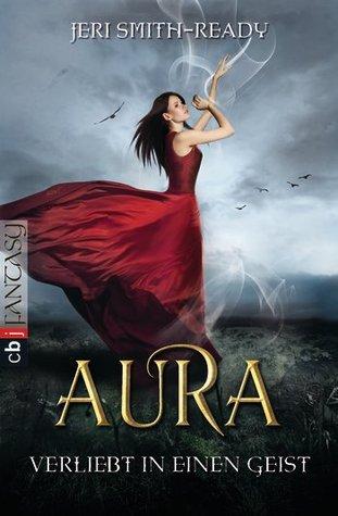 Verliebt in einen Geist (Aura, #1)