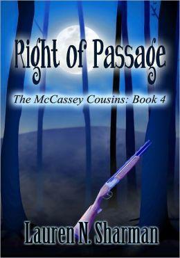 Right of Passage (The McCassey Cousins #4) Lauren N. Sharman