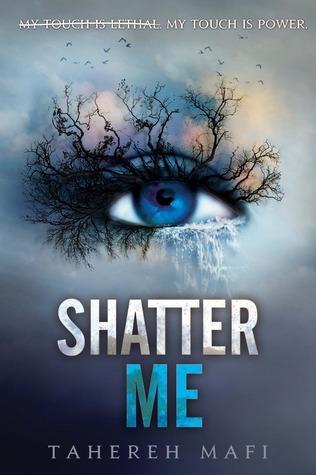 Shatter Me (Shatter Me, #1)