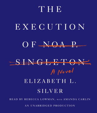The Execution of Noa P. Singleton