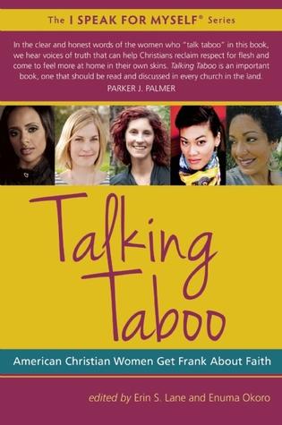 Talking Taboo: American Christian Women Get Frank About Faith