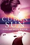 Cuban Sun (Sofia Koury, #1)