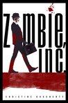 Zombie, Inc. (Zombie Inc, #1)
