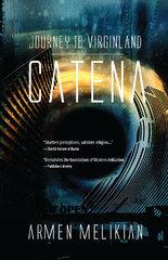 Journey to Virginland: CATENA (2013)