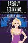 Baehrly Beginning (Goldie Locke and the Were Bears 0.5)