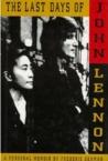 The Last Days of John Lennon: A Personal Memoir
