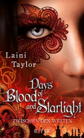 Days of Blood and Starlight (Zwischen den Welten, #2)