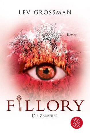 Fillory - Die Zauberer (The Magicians, #1)