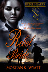 Rebel Bride (Rebel Hearts)