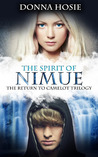 The Spirit of Nimue (The Return to Camelot, #3)