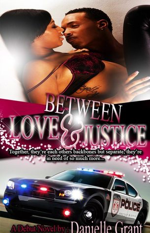 Between Love & Justice Danielle Grant