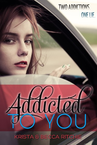 Addicted To You - Krista Ritchie