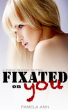 Fixated on You (Torn, #5)