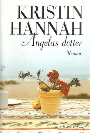 Angelas dotter Kristin Hannah