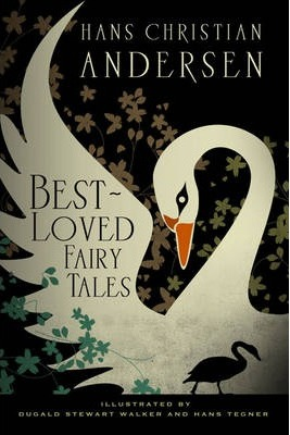 Five Eternal Hans Christian Andersen Fairy Tales
