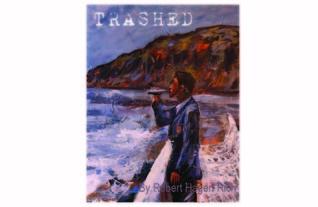Trashed by Robert Hagen Rich