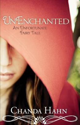 UnEnchanted (An Unfortunate Fairy Tale, #1)