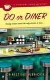 Do or Diner (A Comfort Food Mystery, #1)