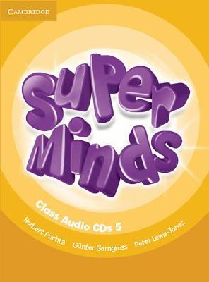 Super Minds Level 5 Class CDs (4) Günter Gerngross