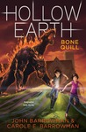 Bone Quill (Hollow Earth, #2)