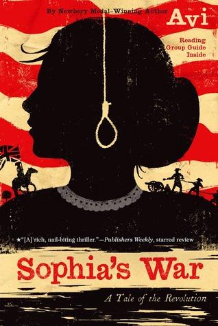 Sophias War: A Tale of the Revolution Avi