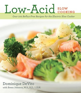Low-Acid Slow Cooking  by  Cider Mill Press