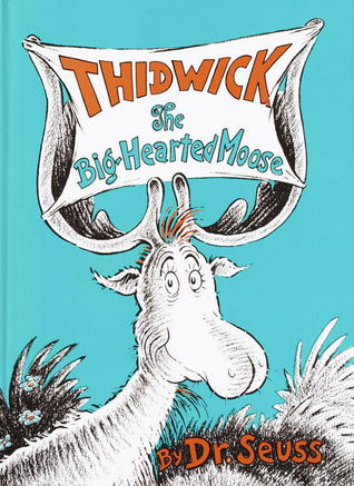 Book Review: Dr. Seuss' Thidwick the Big-Hearted Moose