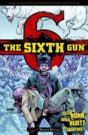 The Sixth Gun, Vol. 5: Winter Wolves