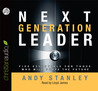 Next Generation Leader: 5 Essentials for Those Who Will Shape the Future