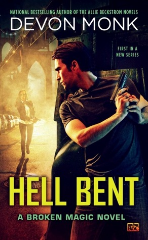 Book Review: Devon Monk's Hell Bent