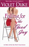 Falling for the Good Guy (The CAN'T RESIST series, #2)