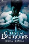 Celestial Beginnings (Nephilim, #1)