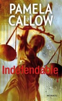 Indéfendable  by  Pamela Callow