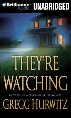 They're Watching - Gregg Hurwitz