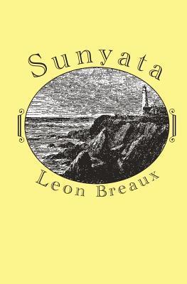 Sunyata  by  Leon Breaux