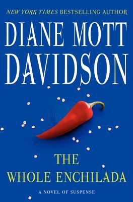 The Whole Enchilada - A Goldy Schulz Culinary Mystery #17 - Diane Mott Davidson