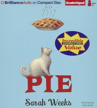 Pie  by  Sarah Weeks
