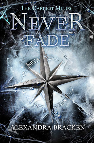 Never Fade By Alexandra Bracken, Book Cover