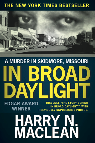 In Broad Daylight, Classic Print Edition by Harry N. MacLean