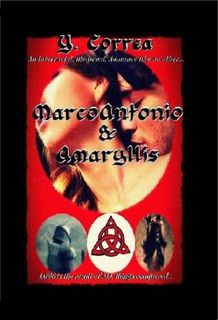 MarcoAntonio & Amaryllis by Y. Correa
